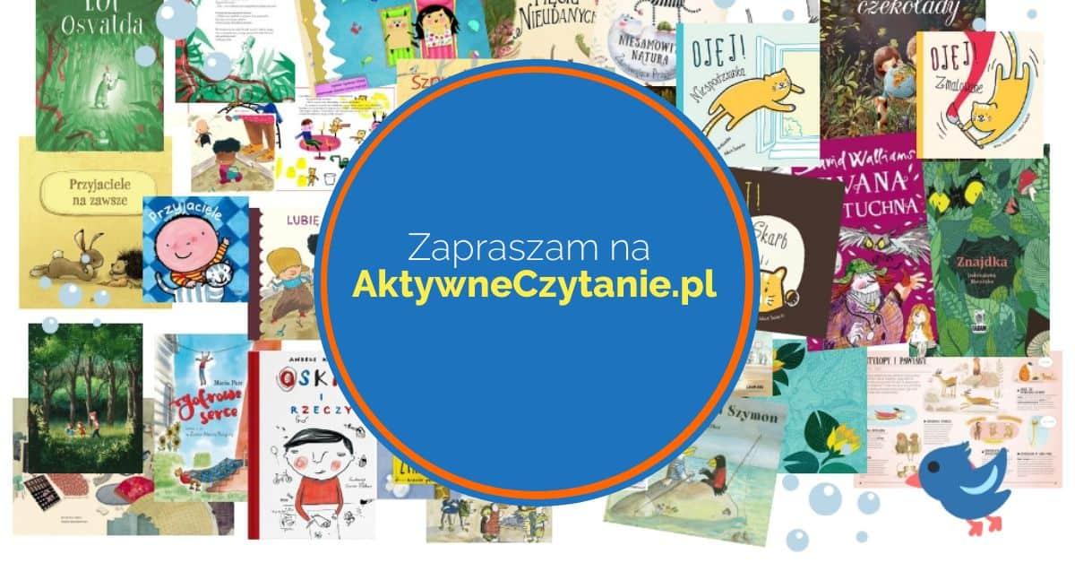 Aktywne czytanie ksiązki dla dzieci blog
