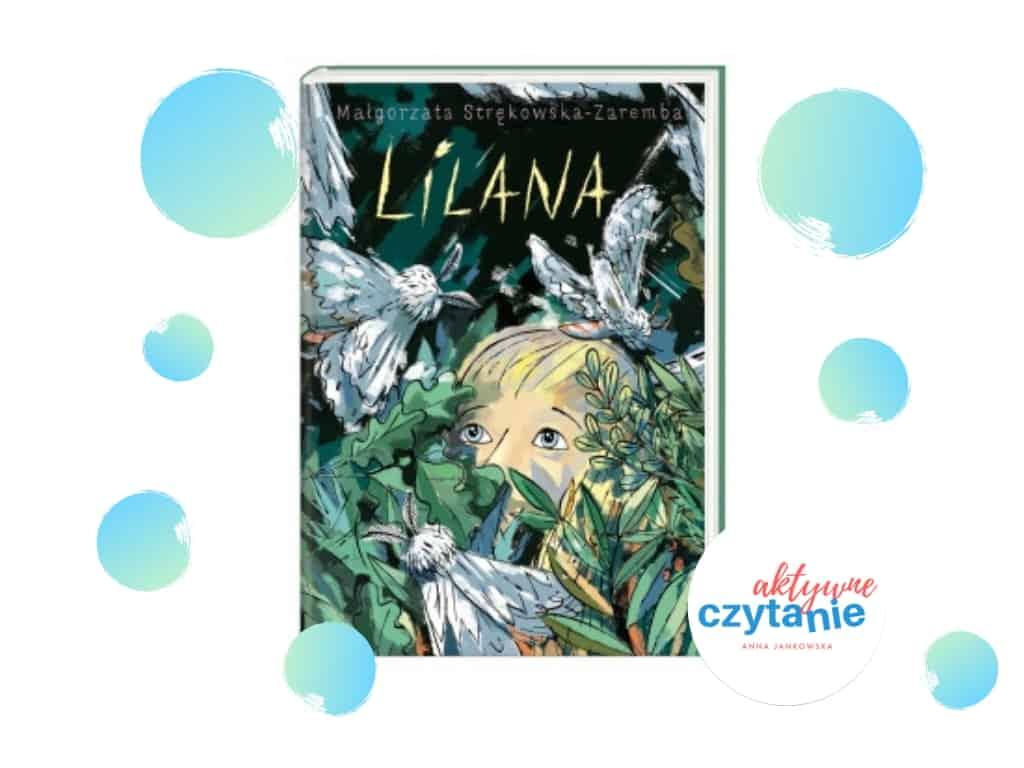 Lilana,książka dla dzieci wydawnictwo Nasza Księgarnia