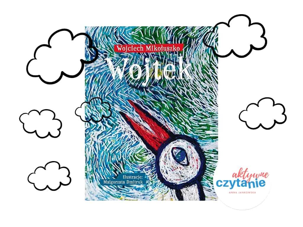 Wojtek recenzja ksiązki Agora bocian