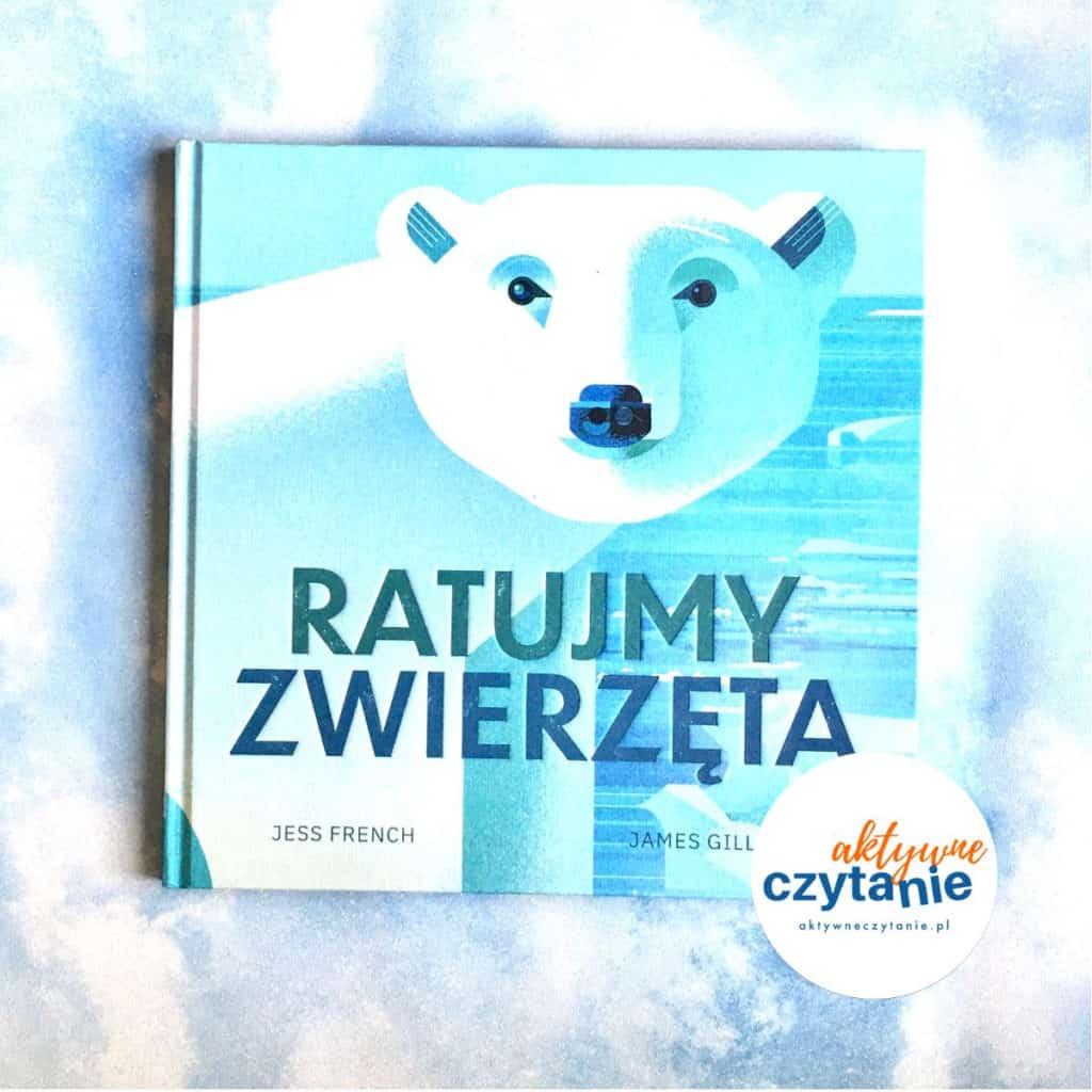 Ratujmy zwierzęta  recenzja książki dla dzieci