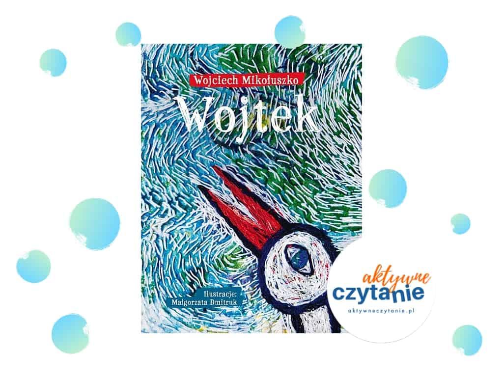 Wojtek Agora recenzja ksiązka dla 10 latka bocian