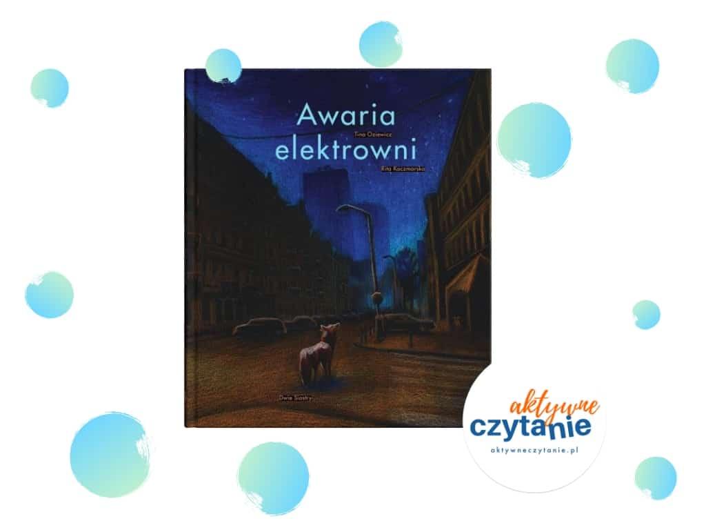 Awaria elektrowni recenzja ksiązki dla dzieci