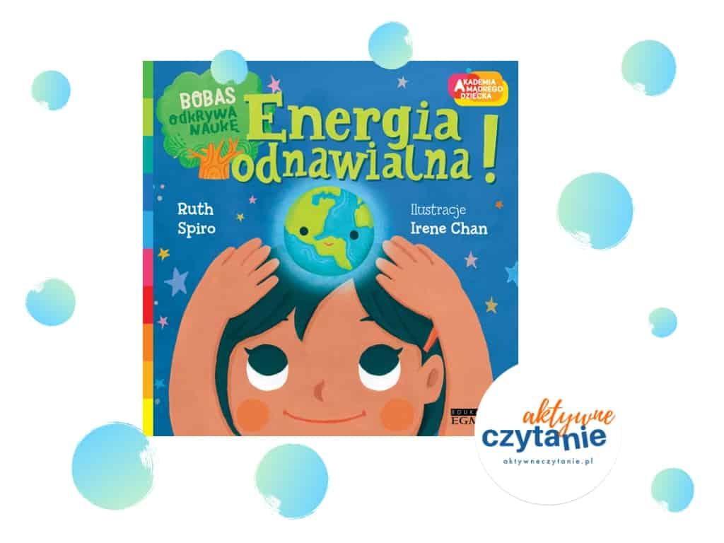 Energia odnawialna ksiązka dla dzieci