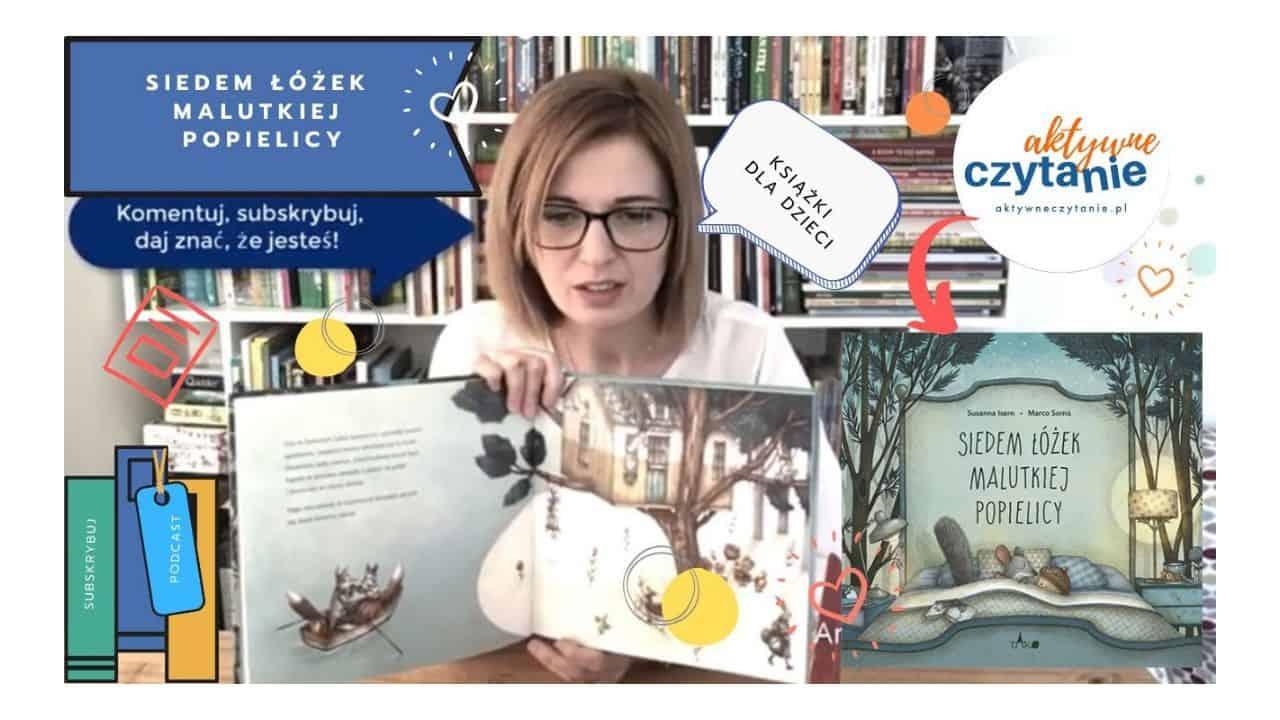 siedem łóżek malutkiej popielicy recenzja ksiązki dla dzieci