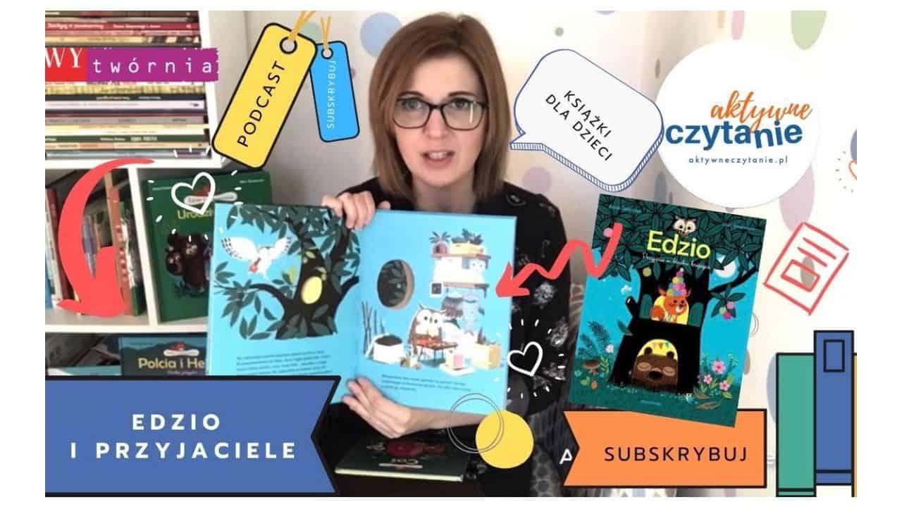 Edzio iprzyjaciele recenzja ksiązki dla dzieci