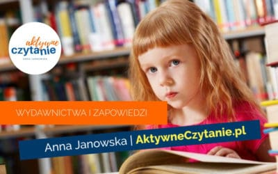 Książki dla dzieci. Zapowiedzi dokońca roku 2020 ispis wydawnictw