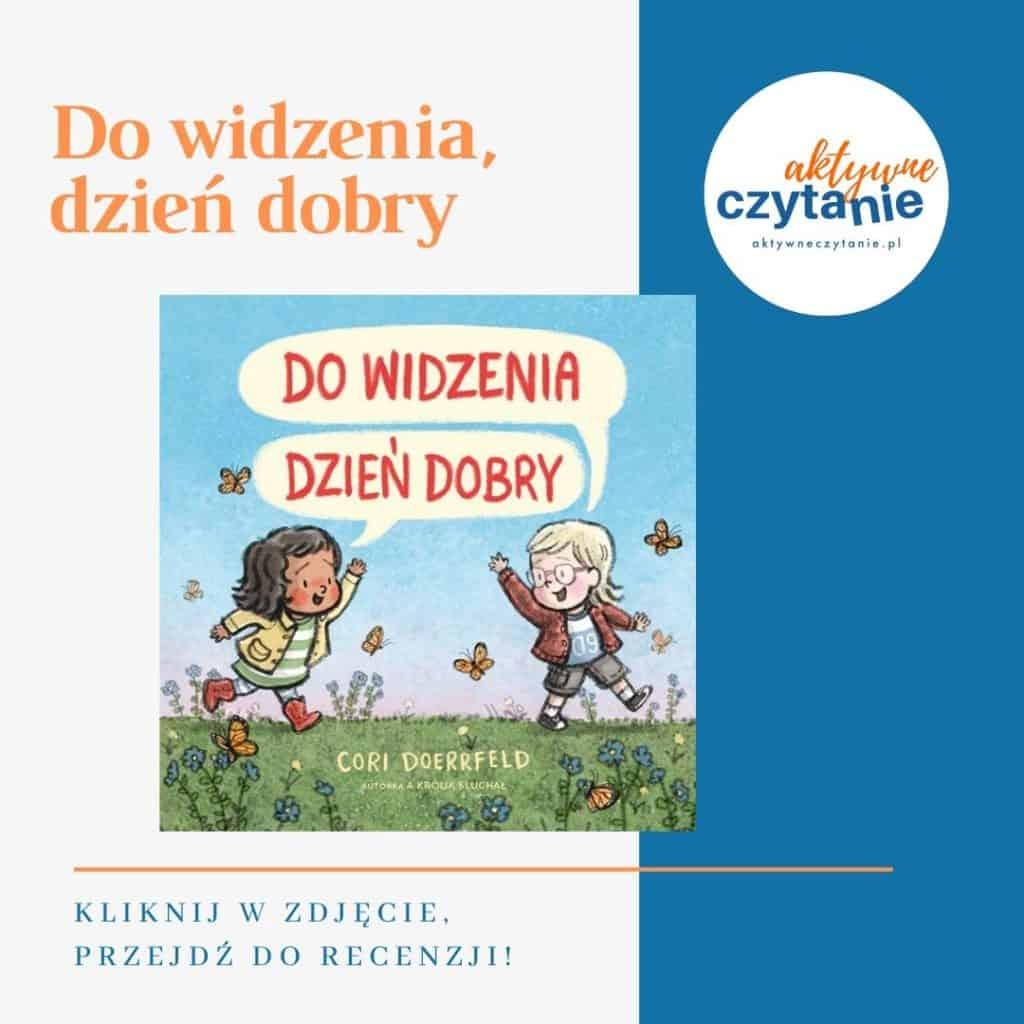 Do widzenia dzień dobry książki dla dzieci montessori