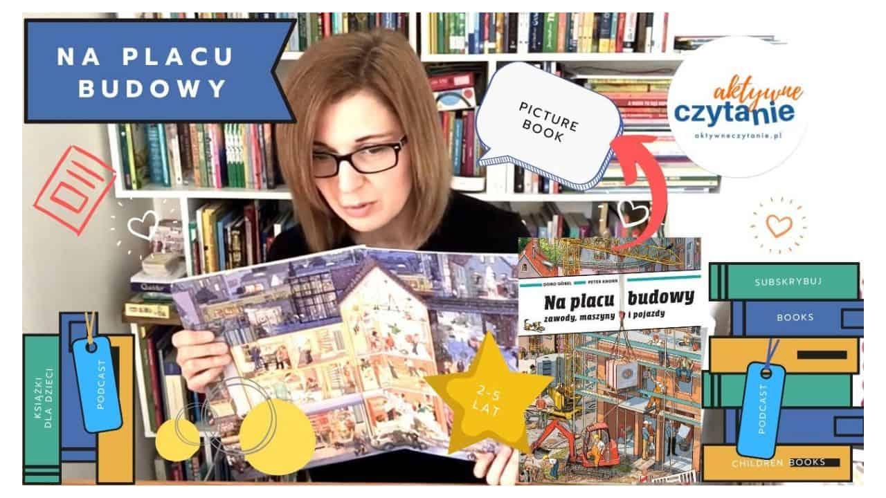 Na placu budowy grafika recenzja ksiązki dla dzieci