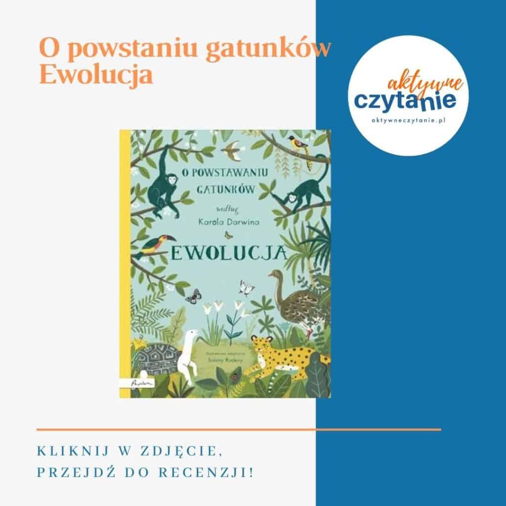 O powstaniu gatunków ewolucja książki dla dzieci montessori