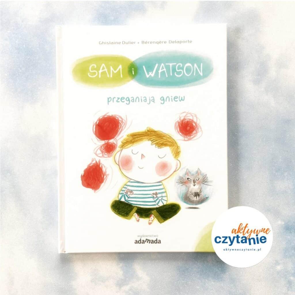 Sam iWatson przeganiają gniew ksiązki dla dzieci recenza