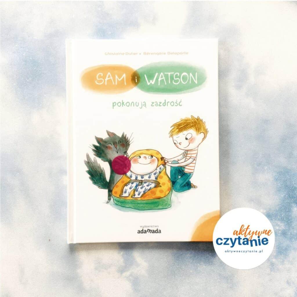 Sam iWatson pokonują zazdrość ksiązki dla dzieci recenza okładka
