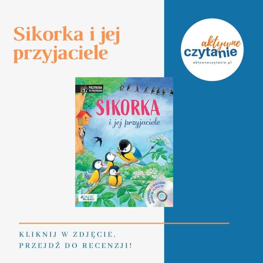 Sikorka ijej przyjaciele książki dla dzieci montessori