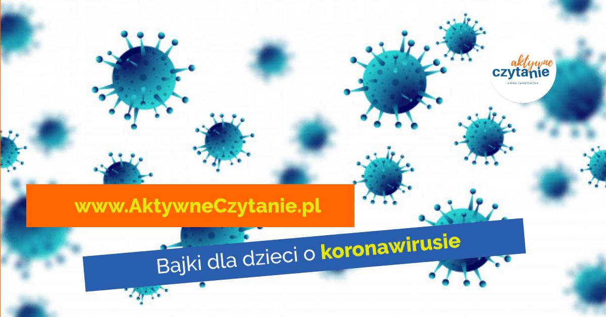 koronawirus bajki dla dzieci owirusie ikoronawirusie