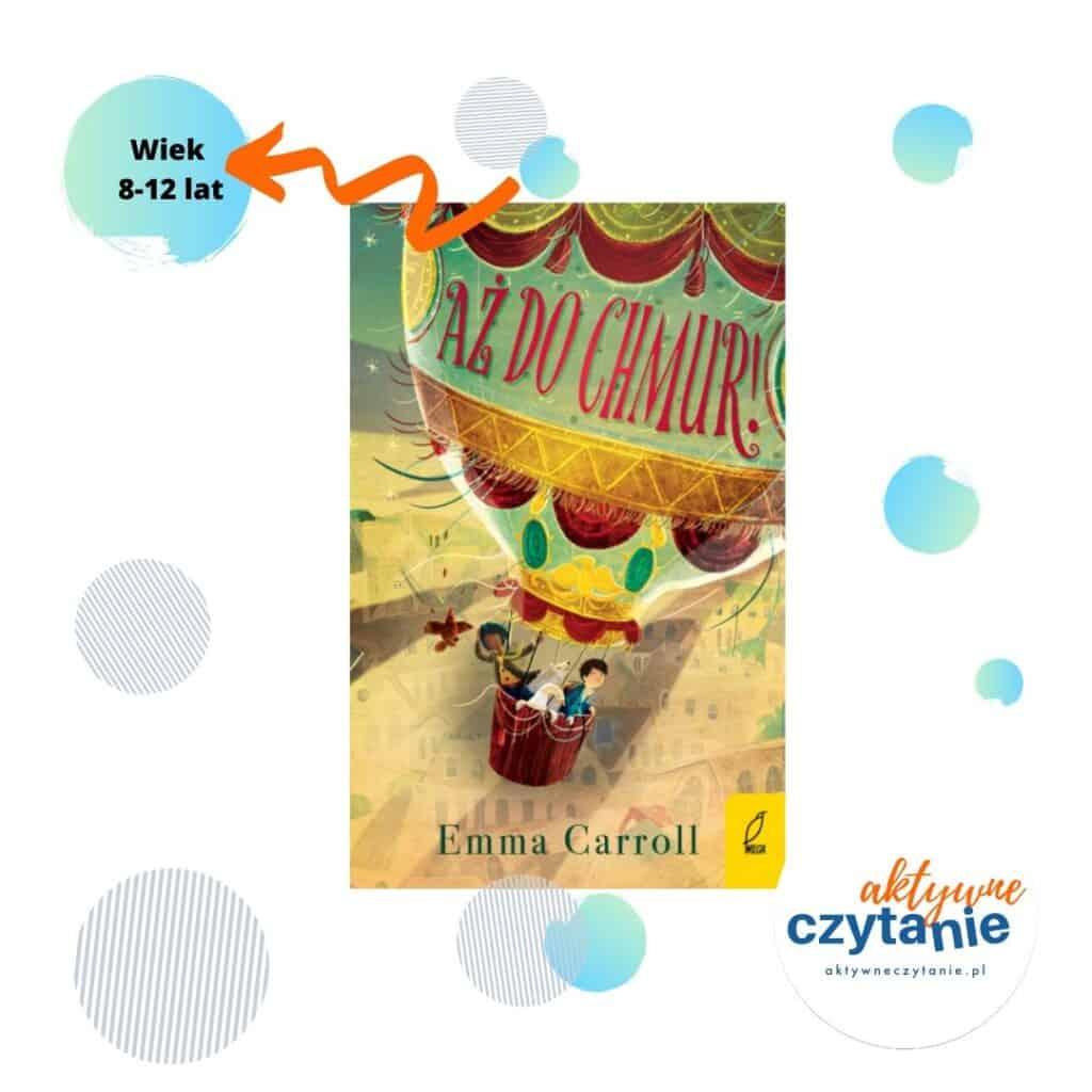 Aż dochmur ksiązki dla dzieci Wiek 8-12 lat