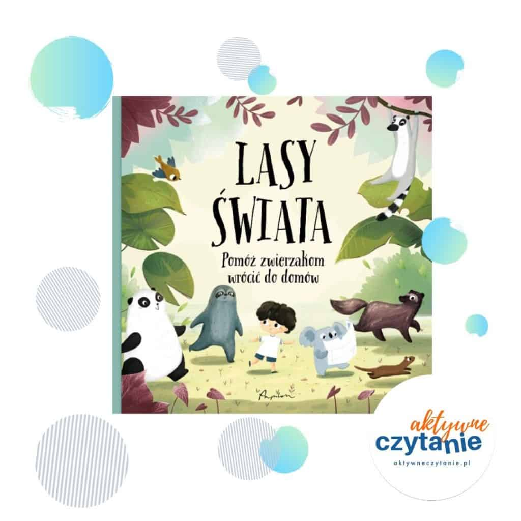 Lasy świata ksiązki dla dzieci ekologia