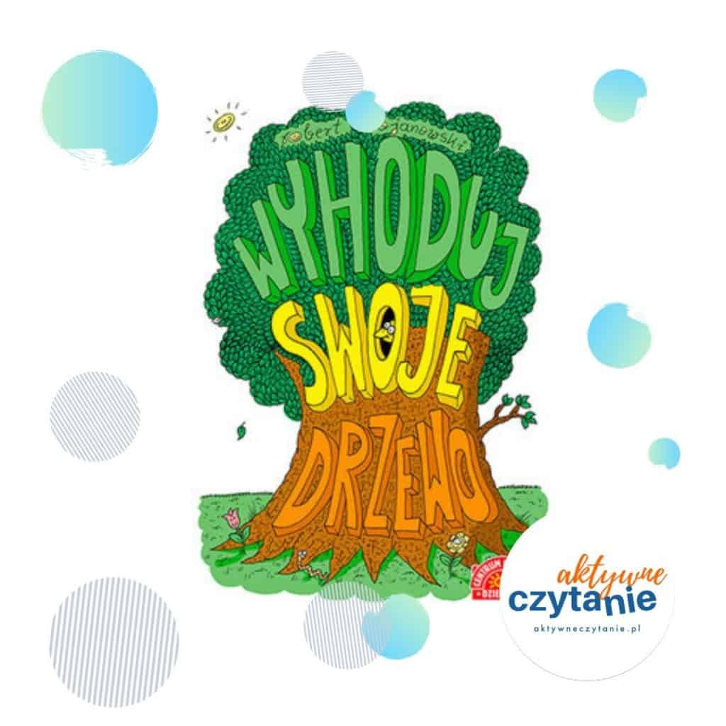 Wyhoduj swoje drzewo interaktywne ksiązki dla dzieci
