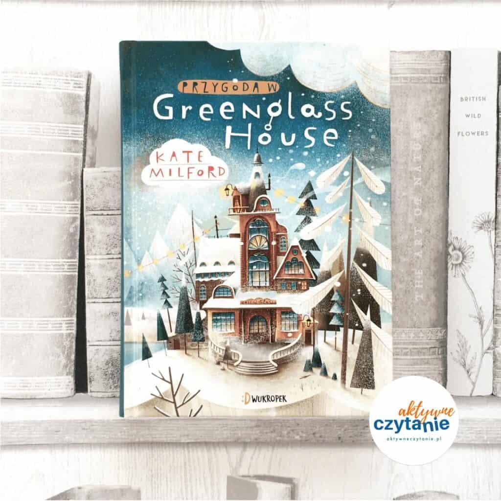 Przygoda wGreenglass House książki dla dzieci aktywne czytanie 4