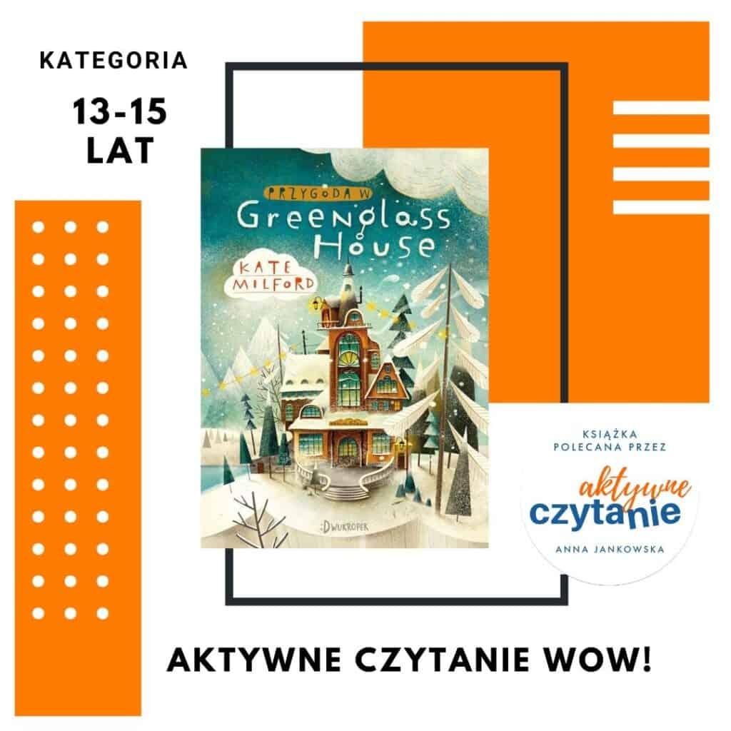 Przygoda wGreenglass House ksiązka polecana przezaktywne czytanie