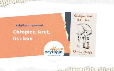 Chlopiec-kret-lis-i-kon-ksiazki-dla-dzieci-aktywne-czytanie-recenzja