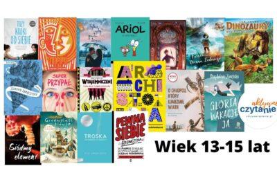 Książki dla 13-15 latków. Kategoria wiekowa 13-15 lat