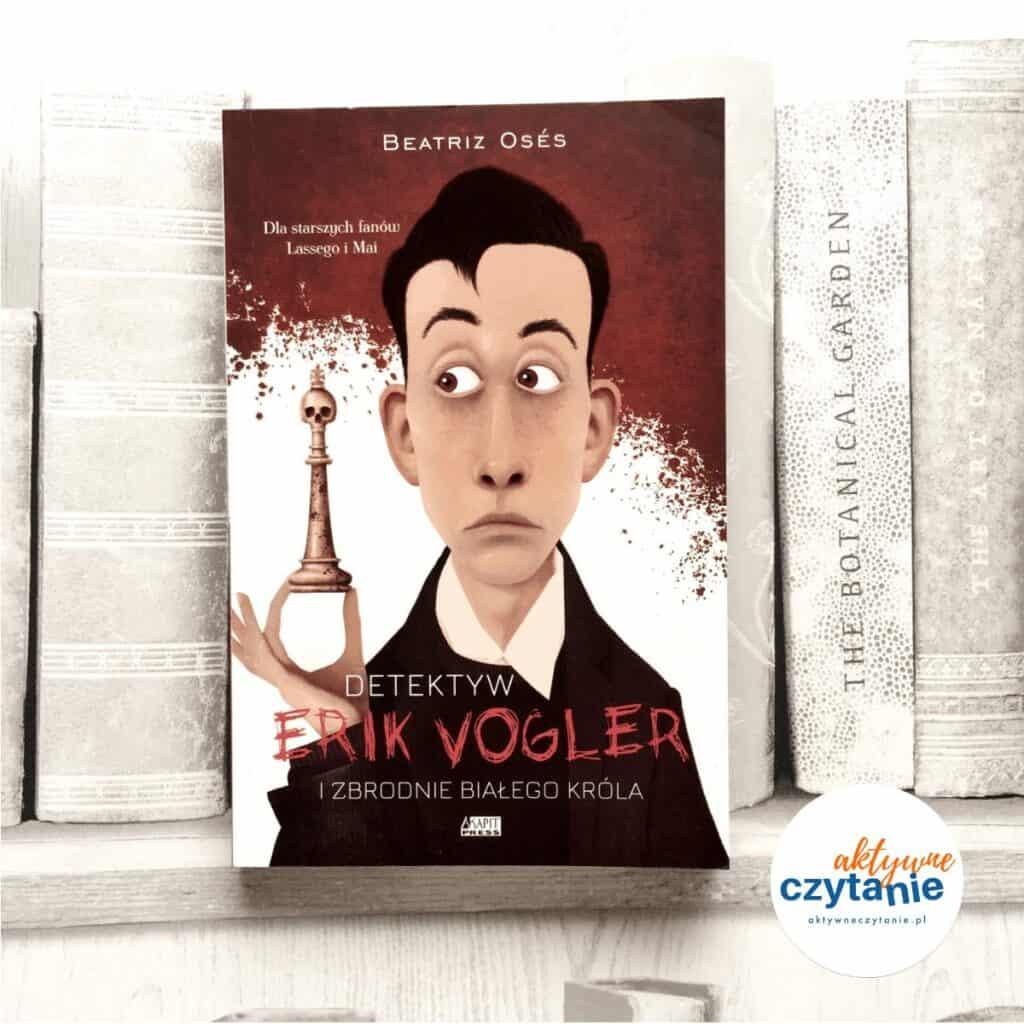 Detektyw Erik Vogler izbrodnie białego króla książki dla dzieci aktywne czytanie 3