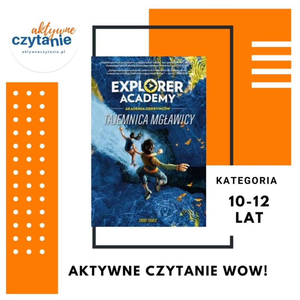 Explorer Academy: Akademia odkrywców. Tajemnica mgławicy książka zgłoszona doplebiscytu