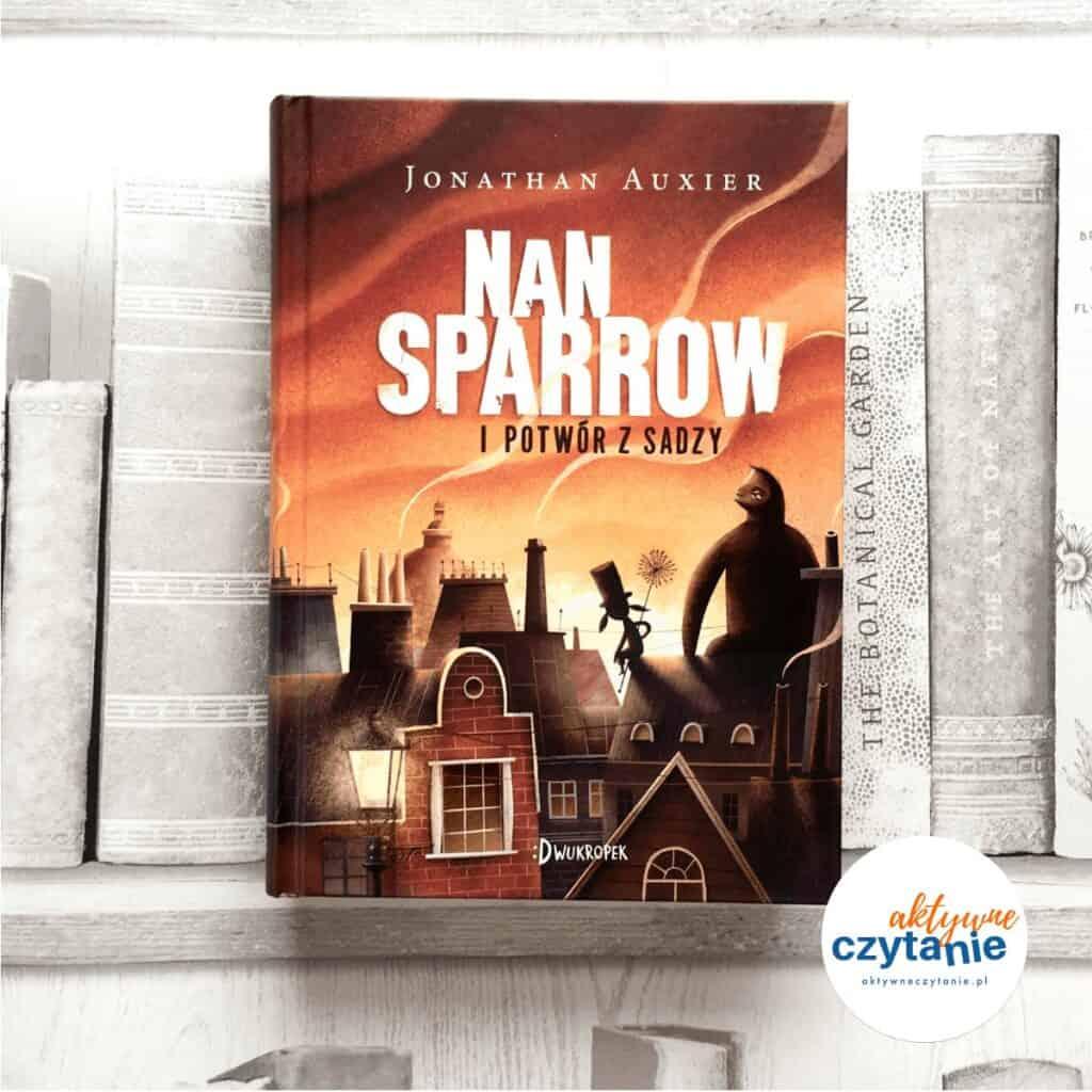 Nan Sparrow ipotwór zsadzy ksiązki dla dzieci aktywne czytanie
