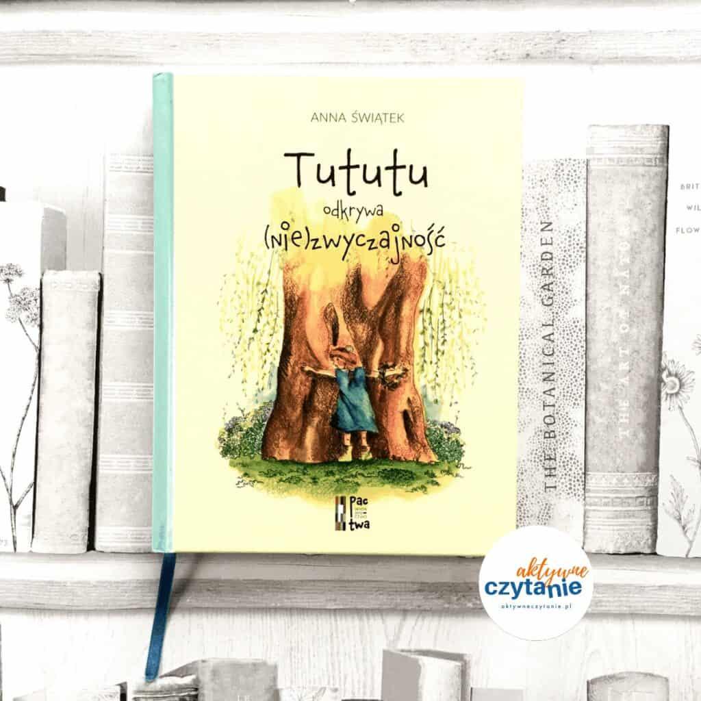 Tututu-odkrywa-niezwyczajnossc-recenzja-ksiązki-dla-dzieci-aktywne-czytanie8