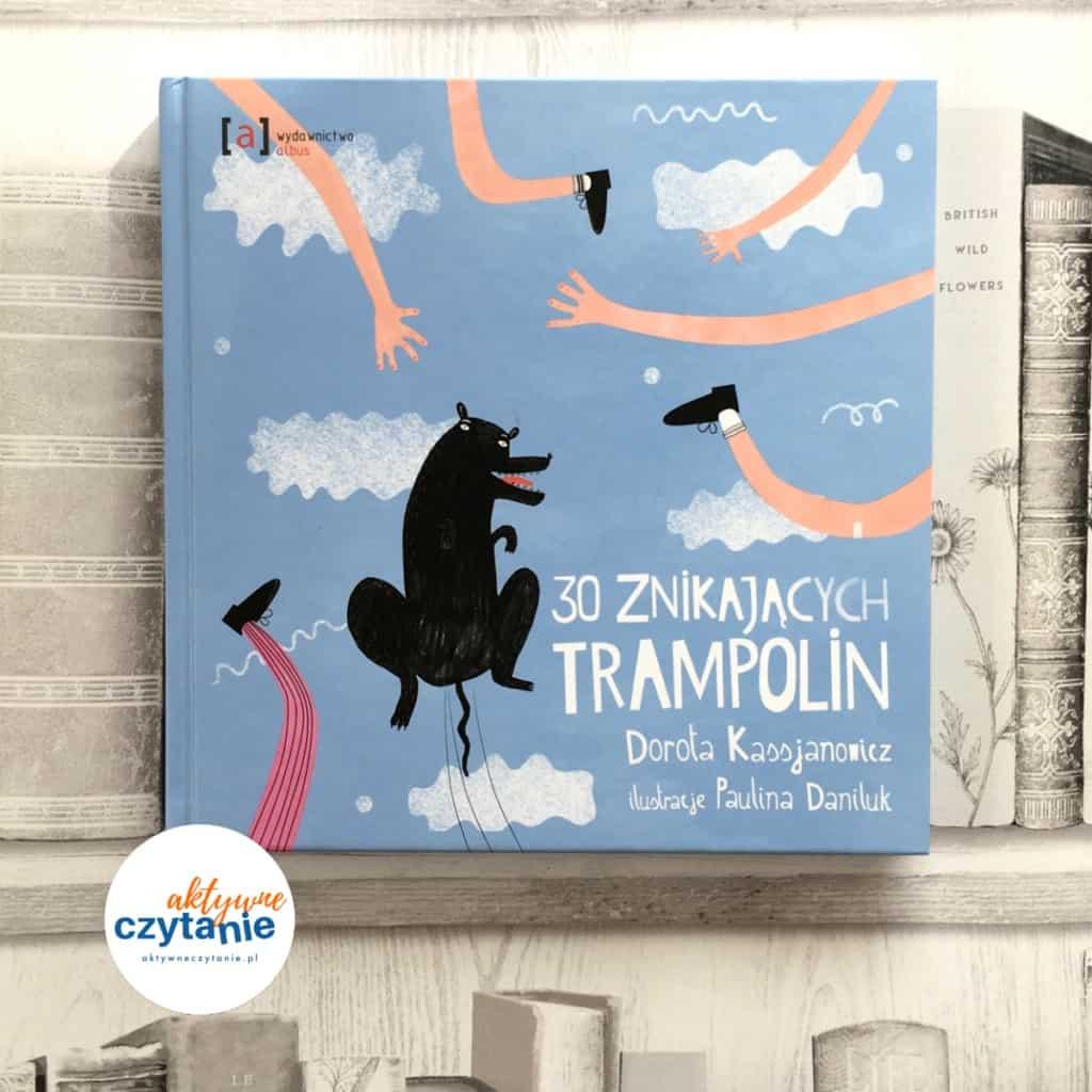 30-znikajacych-trampolin-recenzja-ksiazki-dla-dzieci