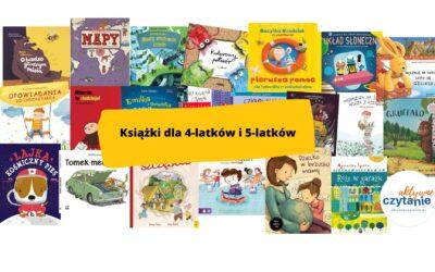 22 najlepsze książki dla 4-latków i5-latków