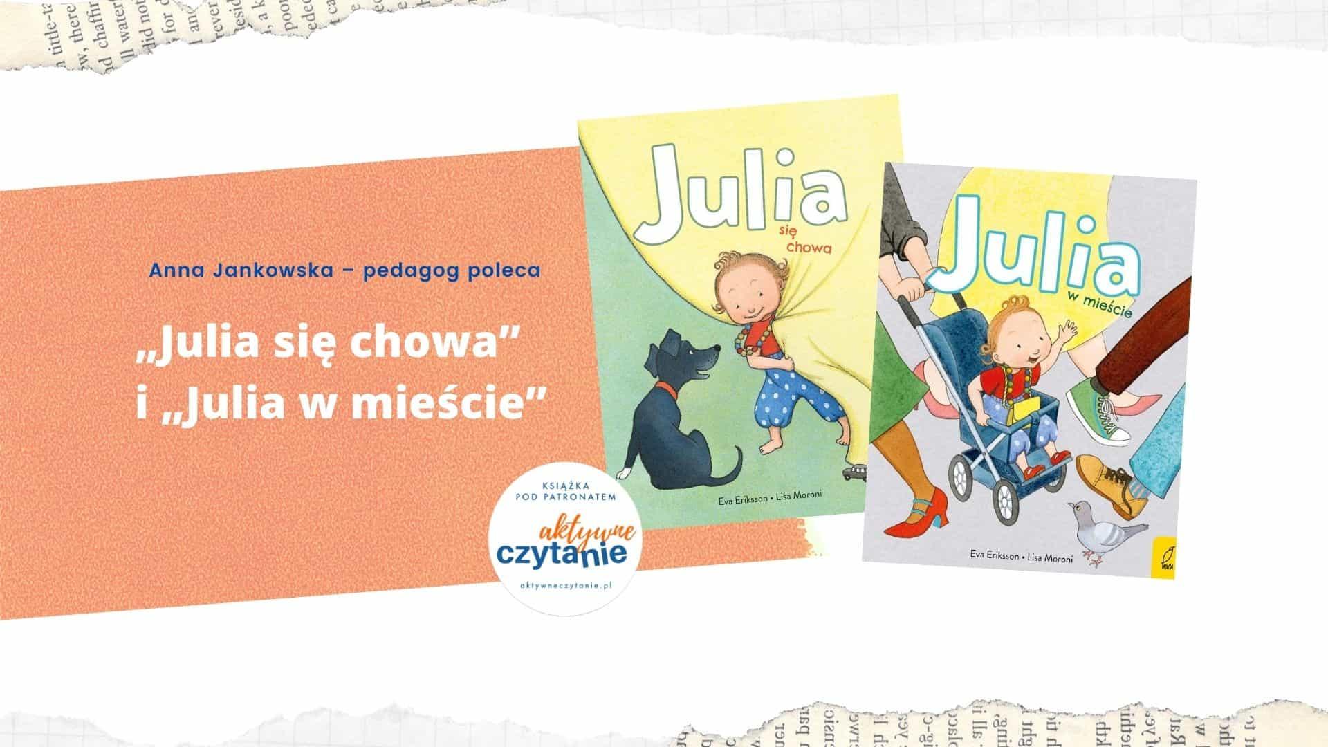 ksiazki-dla-dzieci-julia-sie-chowa-julia-w-miescie-recenzja