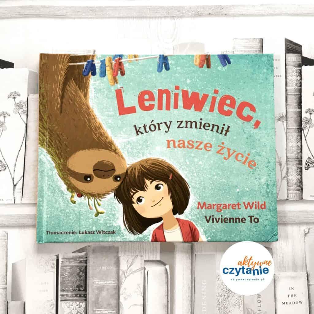 leniwiec-ktory-zmienil-nasze-zycie-recenzja-ksiazki-dla-dzieci-aktywne-czytanie