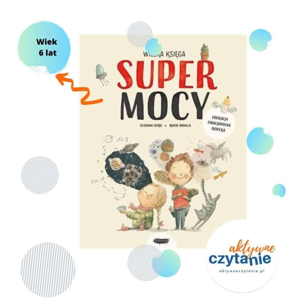 wielka-ksiega-supermocy-mamania-aktywne-czytanie-ksiazki-dla-6-latka