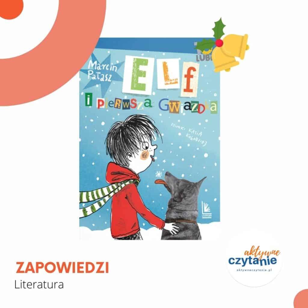 elf-i-pierwsza-gwiazda-zapowiedzi (1)