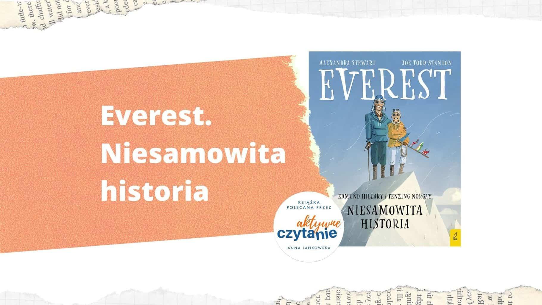 Everest Niesamowita historia recenzja ksiazki dla dzieci