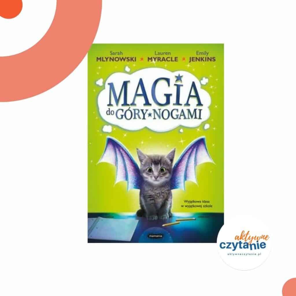 ksiazki-dla-dzieci-zapowiedzi-magia-do-gory-nogami