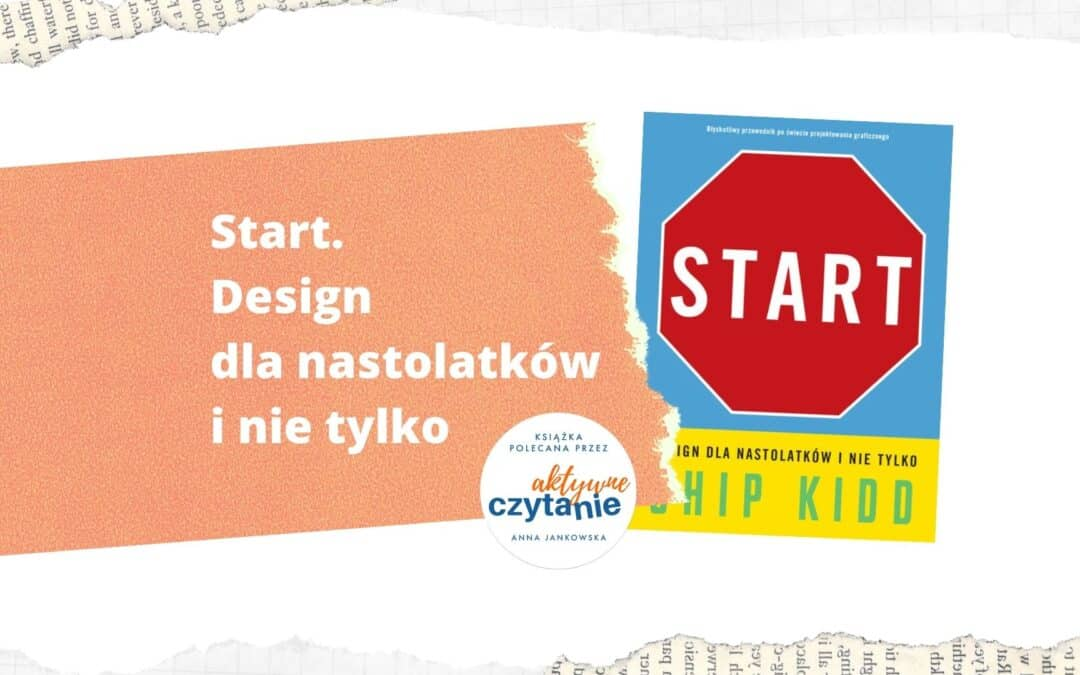 Start. Design dla nastolatków inietylko