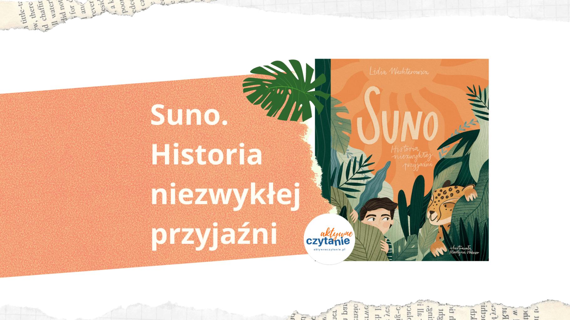 suno-historia-niezwyklej-przyjazni-recenzja