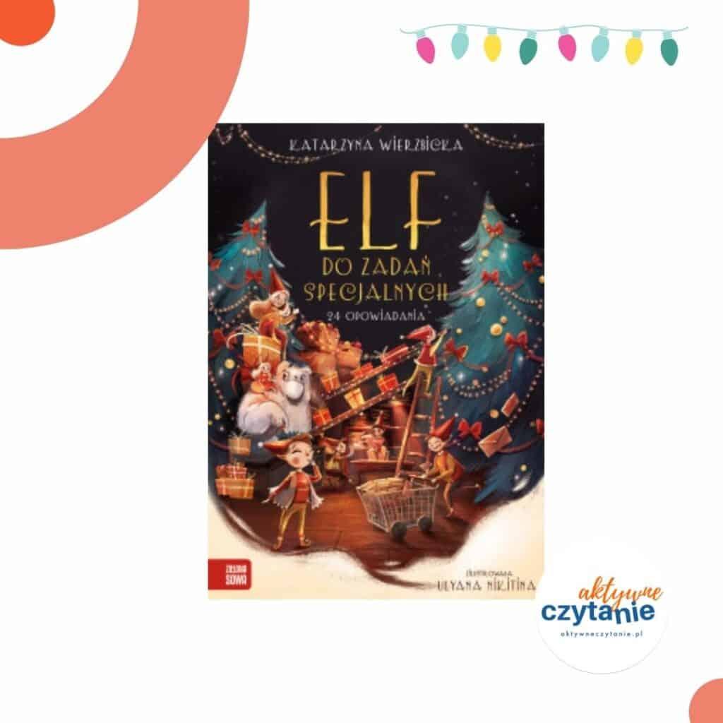 zapowiedzi-ksiazki-dla-dzieci-elf-do-zadan-specjalnych