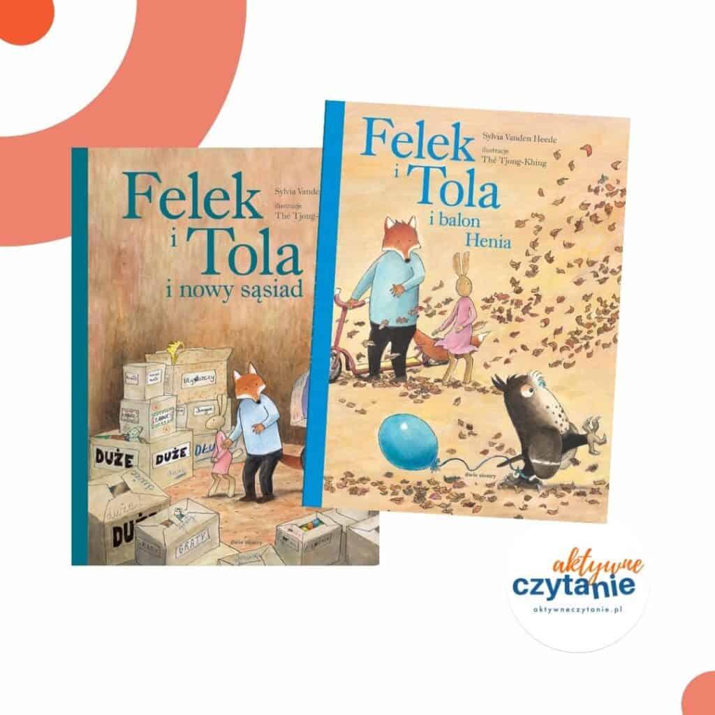 zapowiedzi-ksiazki-dla-dzieci-felek-i-tola