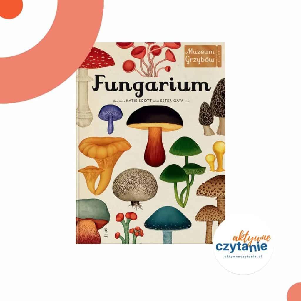 zapowiedzi-ksiazki-dla-dzieci-fungarium