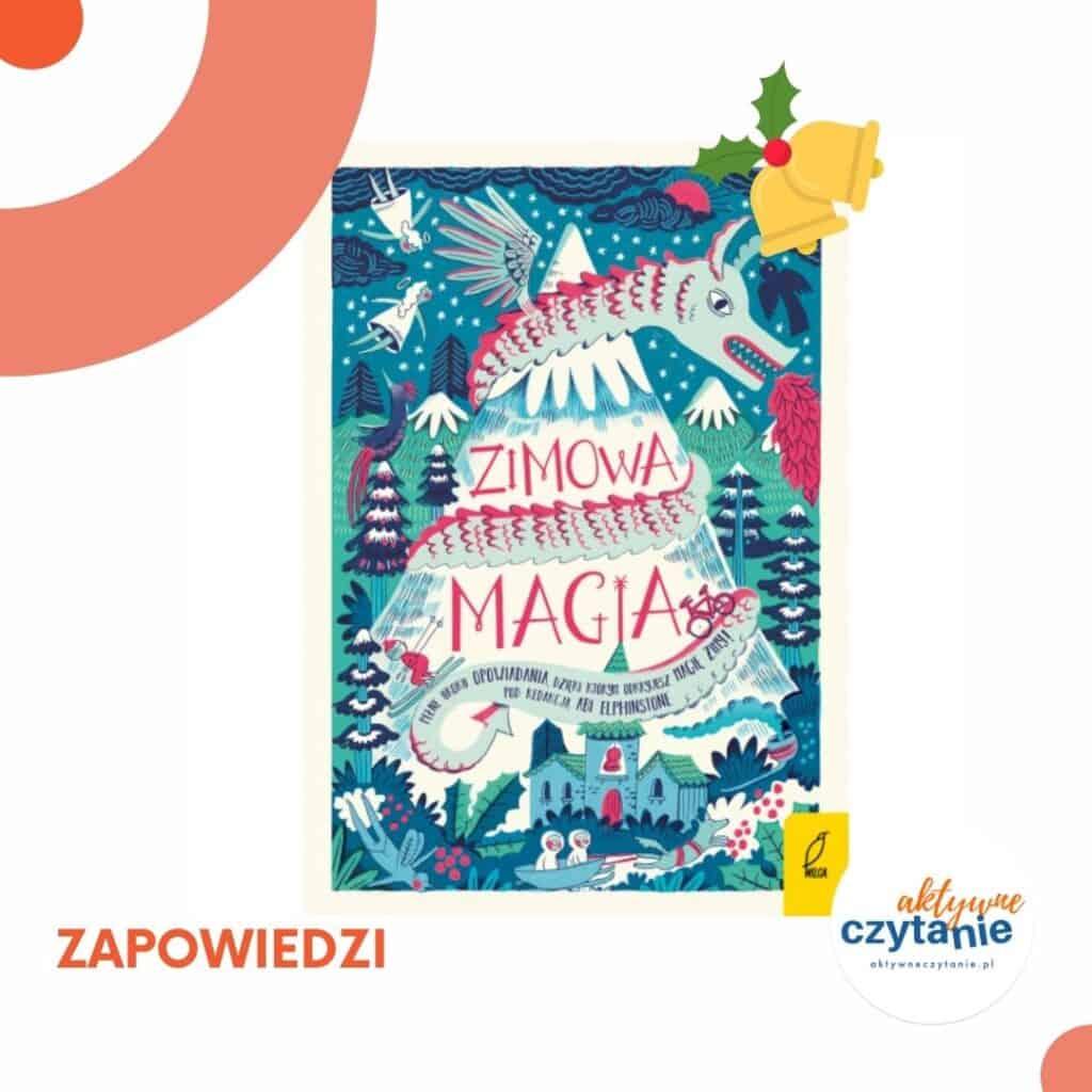 zimowa-magia-zapowiedzi-ksiazki-dla-dzieci