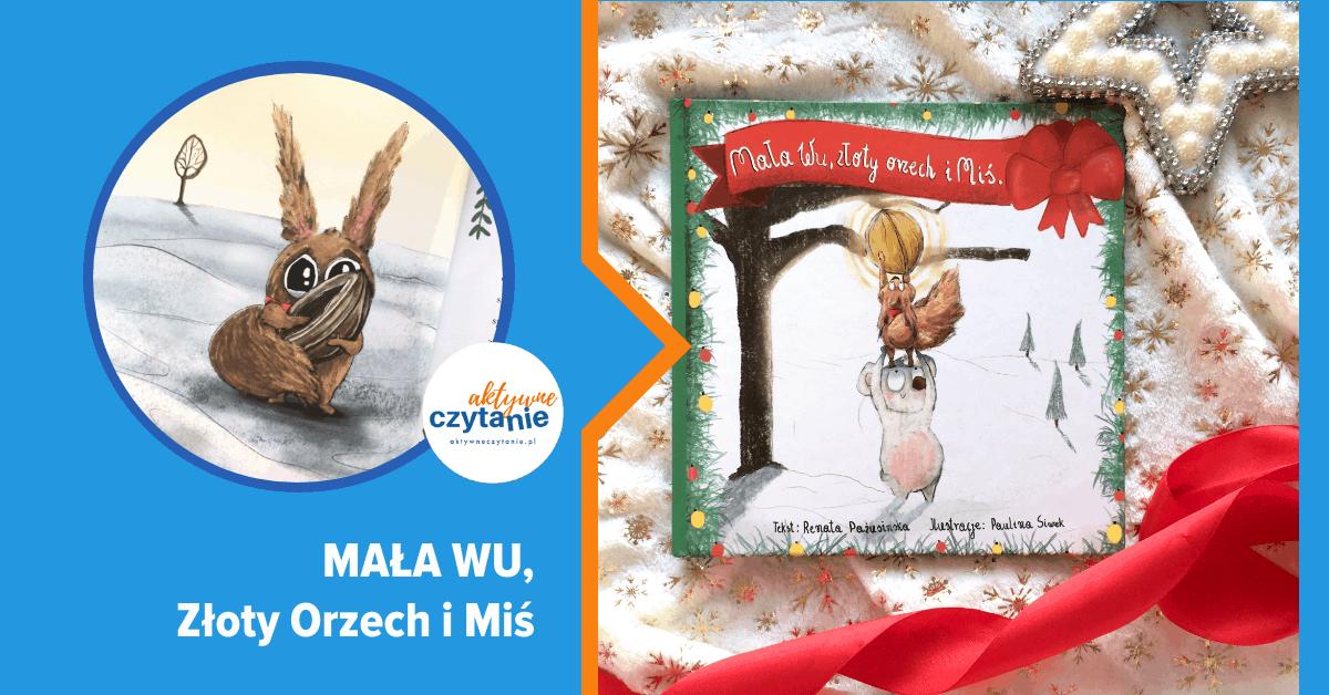 mala-wu-zloty-orzech-i-mis-recenzja-ksiazki-dla-dzieci-zima