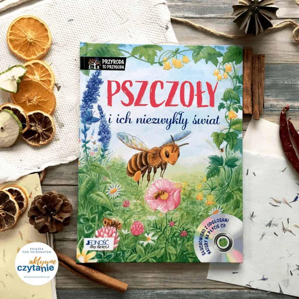 pszczoly-i-ich-niezwykly-swiatpatronat-aktywne-czytanie-ksiazki-dla-dzieci