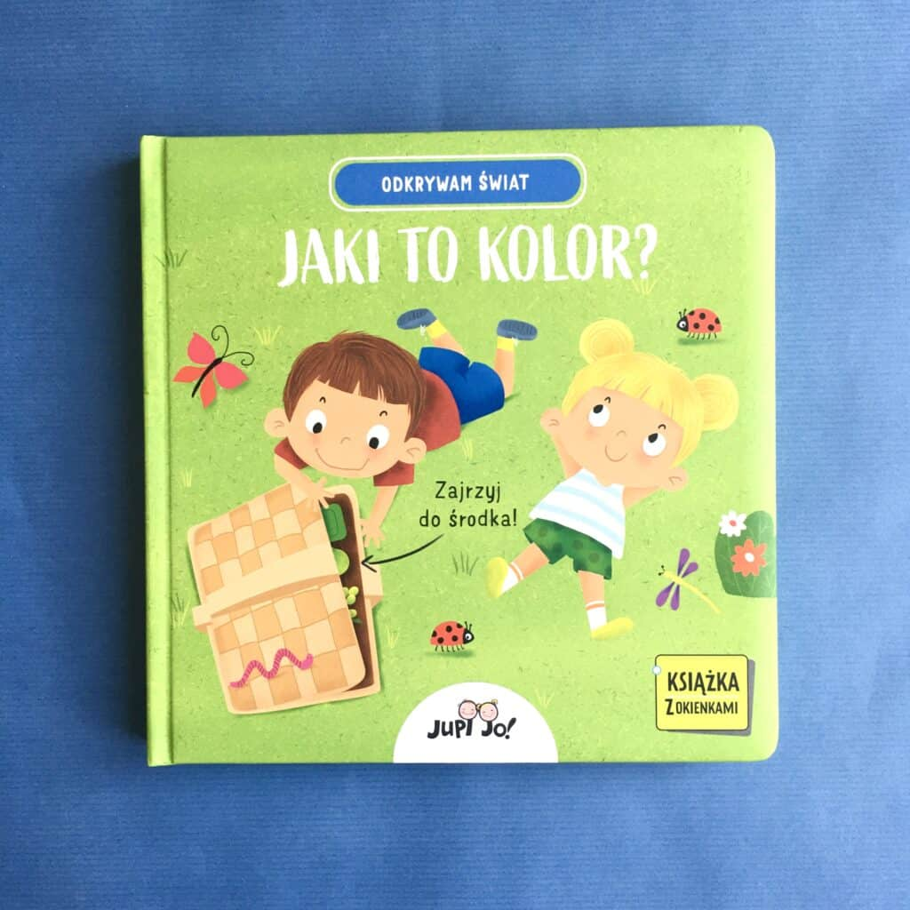jaki tokolor Jupi Jo odkrywam świat ksiazki dla dzieci zokienkami5