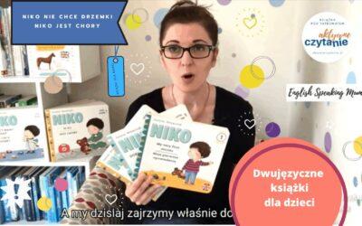 Niko niechce drzemki iNiko jest chory. Dwujęzyczne książki dla dzieci