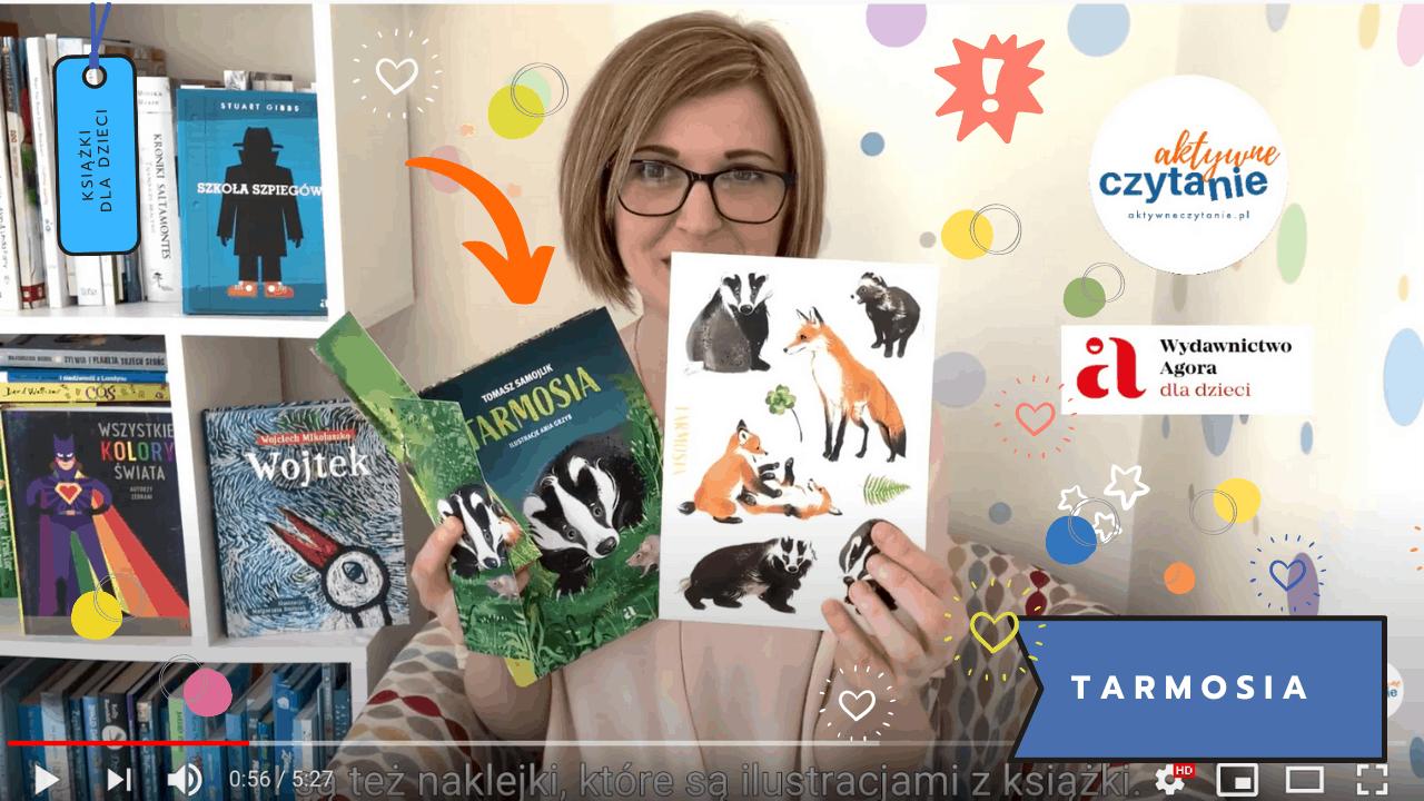 tarmosia ksiazka dla dzieci recenzja agora dla dzieci aktywne czytanie15