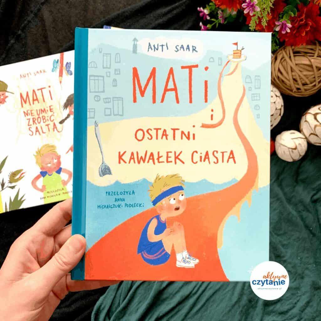 ksiazka recenzja mati iostatni kawałek ciasta widnokrag ksiazki dla dzieci aktywne czytanie