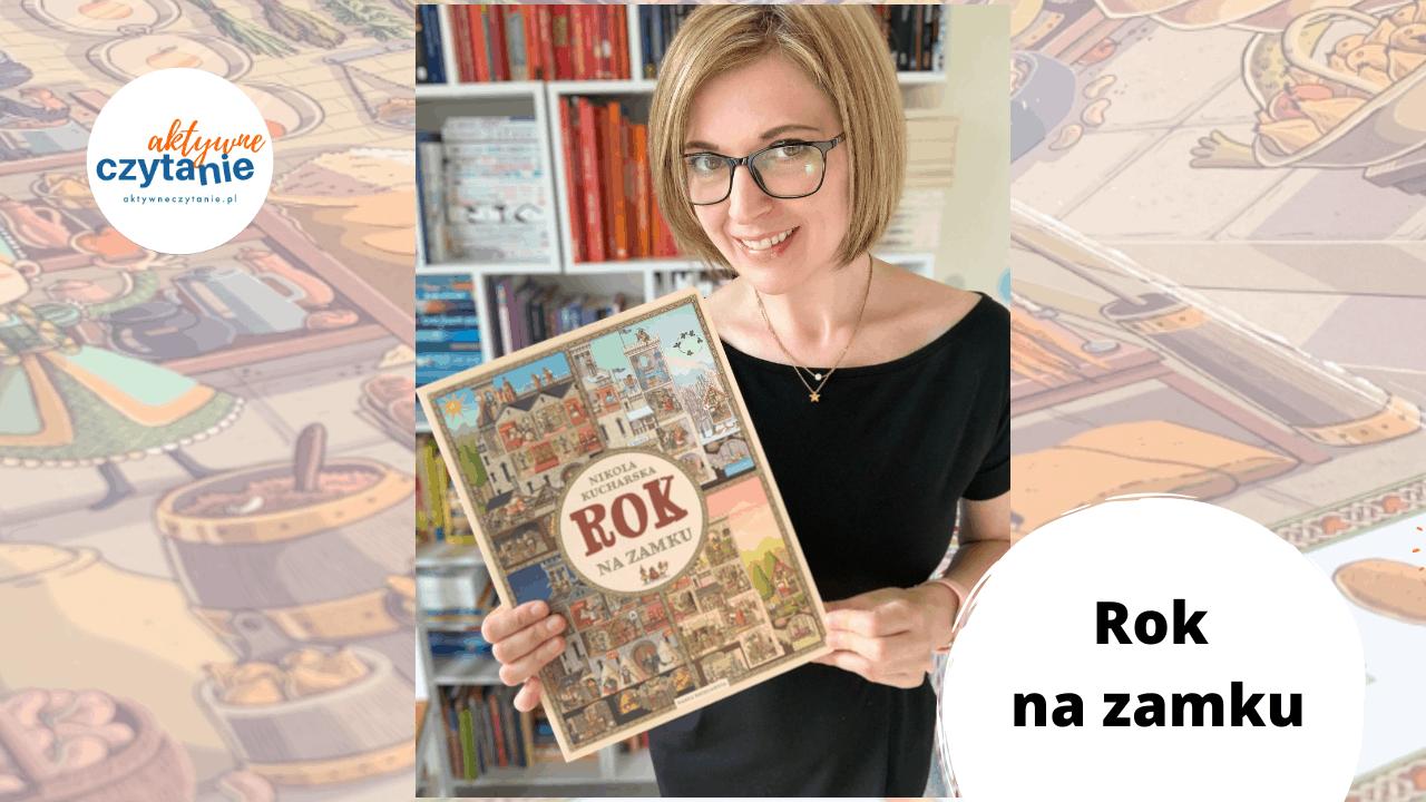 ksiazka rok nazamku recenzja anna jankowska nikola kucharska blog aktywne czytanie ksiazki dla dzieci