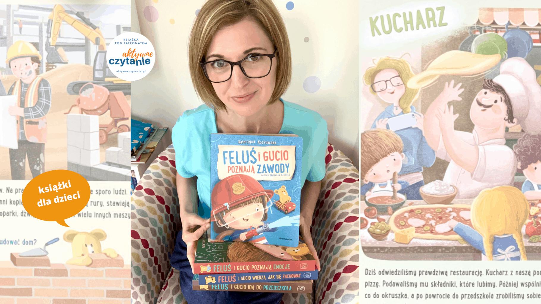 ksiazki dla 2-4 latkow felus igucio poznaja zawody seria ksiazki dla dzieci aktywne czytanie
